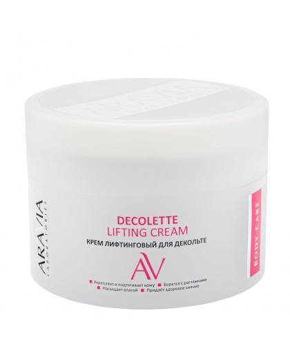 Крем-лифтинговый для декольте ARAVIA Laboratories Decolette Lifting Cream, 150 мл